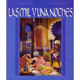 Mil y Una Noches (Spanish Edition): Anónimo: Kindle Store