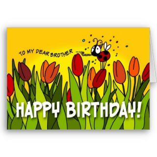 Happy Birthday   To My Dear Brother Card from Zazzle