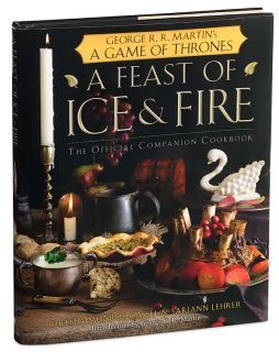 ThinkGeek :: A Feast of Ice & Fire   Official Game of Thrones Cookbook