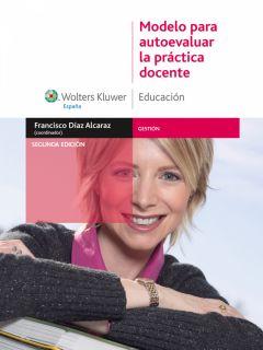 MODELO PARA AUTOEVALUAR LA PRÁCTICA DOCENTE (EBOOK)   FRANCISCO DIAZ