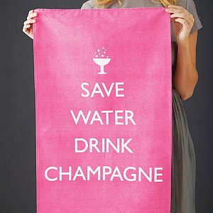 Save Water Drink Champagne Tea Towel   engagement gifts