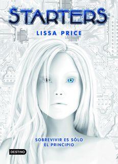 STARTERS   LISA PRICE. Resumen del libro y comentarios   casadellibro
