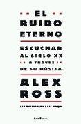 ESCUCHA ESTO   ALEX ROSS. Resumen del libro y comentarios