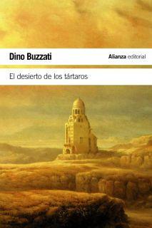 EL DESIERTO DE LOS TARTAROS   DINO BUZZATI. Resumen del libro y