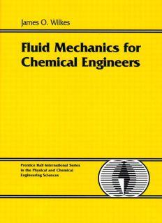 Fluid Mechanics for Chemical Engineers  InformIT