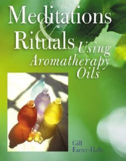 Using Aromatherapy Oils by Gill Farrer Halls 2001, Paperback