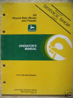 John Deere 84 Round Bale Mover Feeder Operator Manual