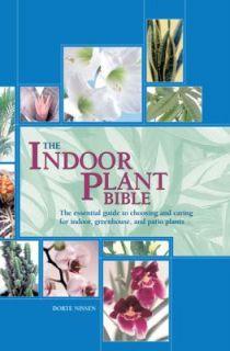 The Indoor Plant Bible by Dorte Nissen 2011, Paperback