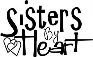 Sisters By Heart Vinyl Decal Wall Stickers Letters Lettering Decor