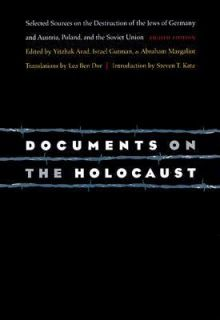 on the Holocaust Selected Sources on the Destruction of the Jews