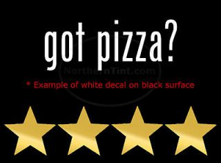 got pizza vinyl wall art truck car decal sticker expedited
