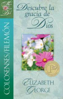 Descubre la gracia de Dios by Elizabeth George 2011, Paperback