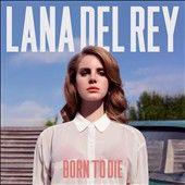 Born to Die by Lana Del Rey CD, Jan 2012, Interscope USA