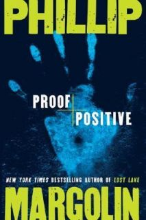 Proof Positive by Phillip Margolin 2006, Hardcover