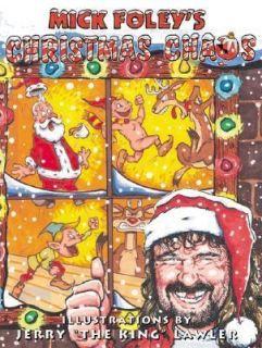 Mick Foleys Christmas Chaos by Mick Foley 2001, Hardcover