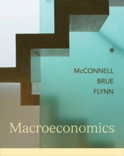 * Macroeconomics 19E, Campbell McConnell, Stanley Brue and Sean Flynn