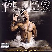 The Real Testament PA by Plies CD, Aug 2007, Warner Bros.