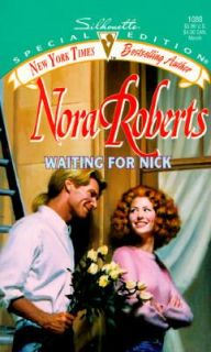 Waiting for Nick No. 5 by Nora Roberts 1997, Paperback