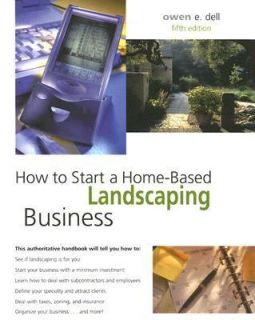 Home Based Landscaping Business by Owen E. Dell 2005, Paperback
