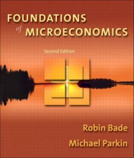 Microeconomics by Michael Parkin and Robin Bade 2003, Paperback