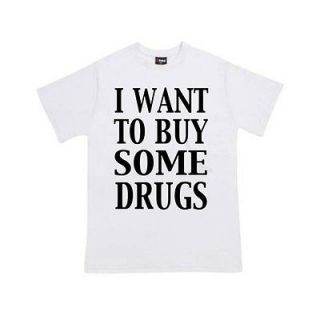 WANT TO BUY SOME DRUGS funny music festival t shirt BlackSheepShir