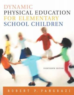 Dynamic Physical Education for Elementary School Children by Robert P