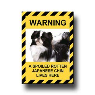 japanese chin spoiled rotten fridge magnet funny dog time left