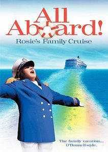 All Aboard Rosies Family Cruise DVD, 2006