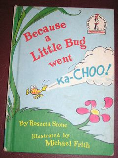 Because a Little Bug Went Ka Choo~by Rosetta Stone~cpy 1975~Hardcover