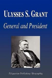 ulysses s grant general and president biography always save with