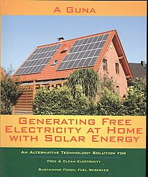 Generating Free Electricity at Home With Solar Energy by A. Guna, a