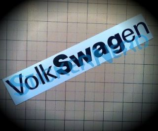 VolkSWAGen Euro Sticker Swag Fresh Stance Vag Low Life Decal Graphic