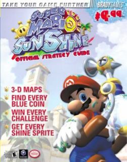 Super Mario Sunshine Official Strategy Guide by Brady Games Staff and