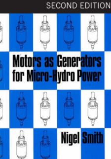 Motors as Generators for Micro hydro Power (Paperback)