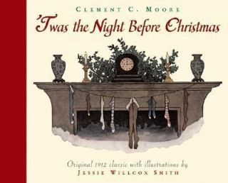 Twas the Night Before Christmas by Jessie Willcox Smith and Clement C