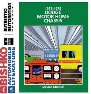 1978 1979 Dodoge Class A Motorhome Chassis Shop Service Repair Manual