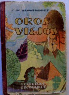 OROS VIEJOS HERMINIO ALMENDROS CUBA 1956 LECTURAS ESCOLARES CUENTOS