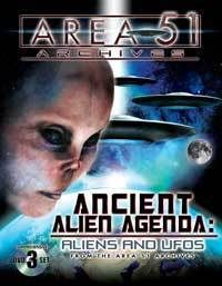 Ancient Alien Agenda Aliens and Ufos from The Area 51 Archives 3 DVD