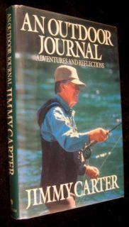 An Outdoor Journal 1988 Jimmy Carter Signed Biography