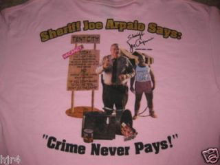 Arizona Sheriff Joe Arpaio Pink SHIRT Autograph