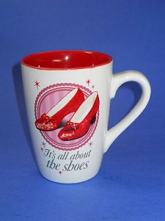 Wizard of Oz Dorothy Shoes Coffee Mug Its all about the shoes