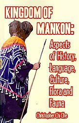 Kingdom of Mankon Aspects of History, Language, Culture, Flora and