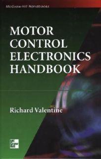 Motor Control Electronics Handbook by Richard Valentine 1998