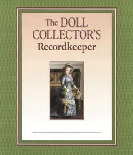 The Doll Collectors Record Keeper by Tina Berry and Francine