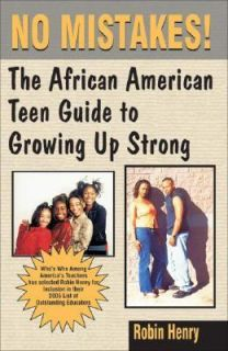 No Mistakes The African American Teen Guide to Growing up Strong by