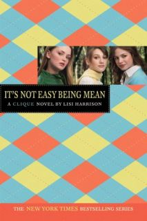 Its Not Easy Being Mean by Lisi Harrison 2007, Paperback, Revised