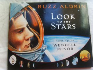 Apollo 11 Astronaut Buzz Aldrin Signed Book Look To The Stars