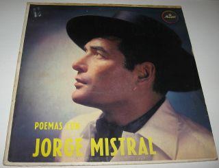 Jorge Mistral La Casada Infiel Mexican LP Pablo Neruda Poemas Amado
