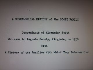 Alexander Scott of Augusta County Virginia Genealogy