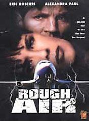 rough air dvd 2002 eric roberts and alexandra paul when